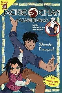 Jackie Chan #5: Shendu Escapes! (Jackie Chan Adventures)