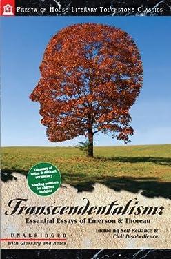 Transcendentalism: Essential Essays of Emerson & Thoreau