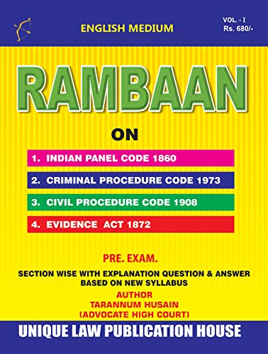 RAMBAAN on IPC, Cr.PC, C.P.C & Evidence by UNIQUE LAW PUBLICATION HOUSE: Preliminary Examination (Volume Book 1) (English Edition)