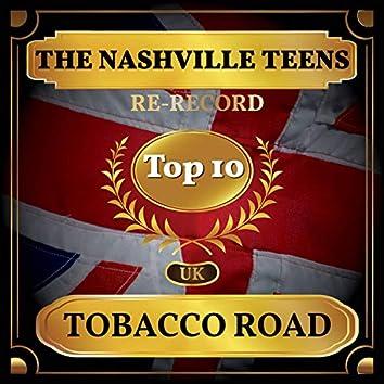 Tobacco Road (UK Chart Top 40 - No. 6)