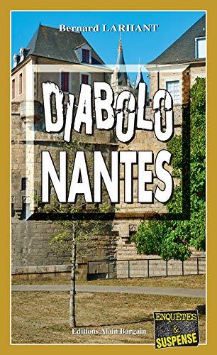 Diabolo-Nantes: Maître Nadège Pascal - Tome 2
