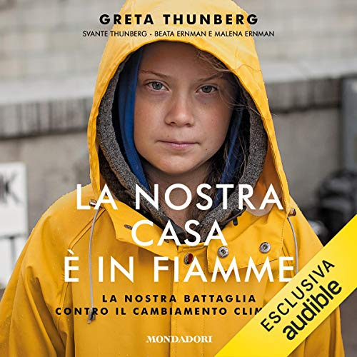 La nostra casa è in fiamme audiobook cover art