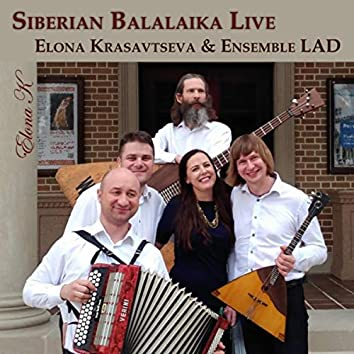 Siberian Balalaika Live