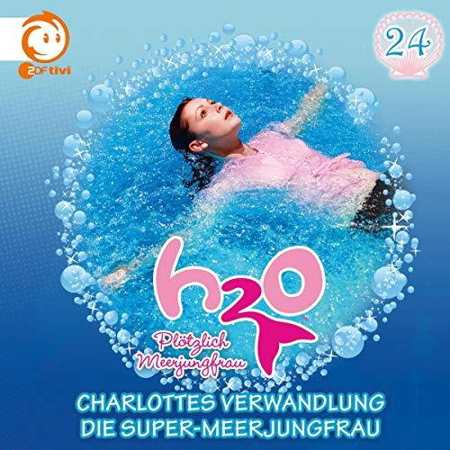 Charlottes Verwandlung / Die Super-Meerjungfrau Titelbild