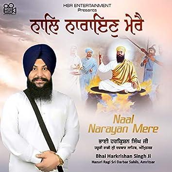 Naal Narayan Mere