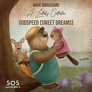 Godspeed (Sweet Dreams)