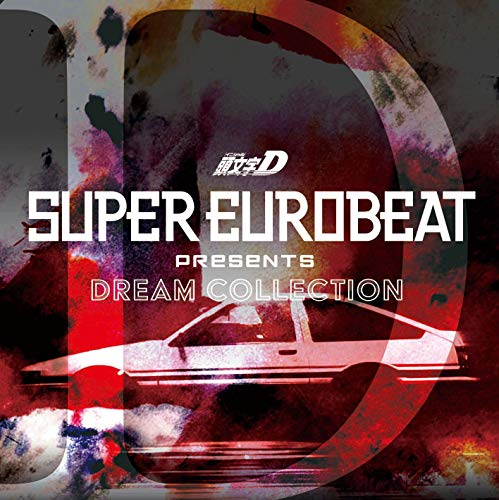 [Album]SUPER EUROBEAT presents 頭文字[イニシャル]D Dream Collection – Various Artists[FLAC + MP3]