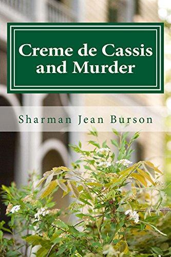 Creme de Cassis and Murder: A Mint Julep Mystery (Mint Julep Mysteries Book 1) (English Edition)