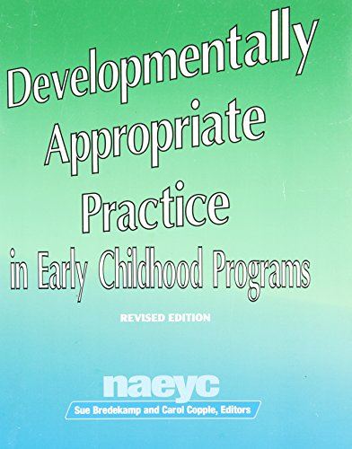 Developmentally Appropriate Practice in Early Childhood...