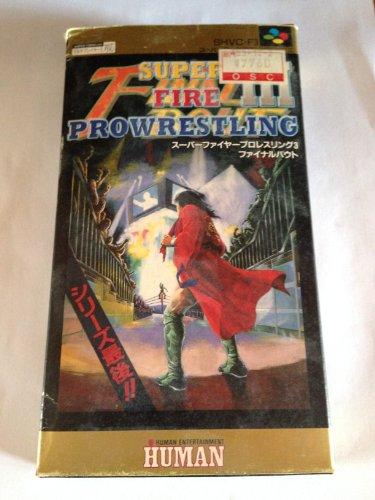 Super Fire ProWrestling 3 Final Bout Nintendo Super Famicom [Import Japan]
