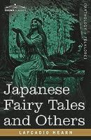 Japanese Fairy Tales and Others (Cosimo Classics: Mythology & Folklore)