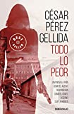Todo lo peor (Best Seller)