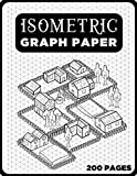 Isometric Graph Paper Notebook Equilateral Triangle: Drawing on Isometric paper, 200-Page Iso Notebook, Engineer Student Gifts for Men & Women, Architecture Student Gift (3d Sketch Book)