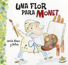 Una flor para Monet (Famosisimos) (Spanish Edition)