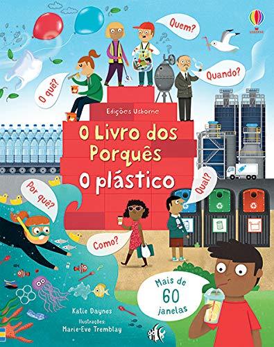 O plástico: O livro dos porquês