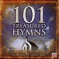 101 Treasured Hymns: Complete (Various Artists)