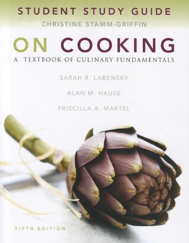 Study Guide for On Cooking: A Textbook of Culinary...