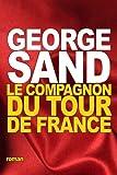 Le Compagnon du Tour de France - CreateSpace Independent Publishing Platform - 04/09/2016