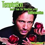 "Temptation: Music from the Showtime Series ""Californication"", First Season - Ost"