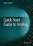 Quick Start Guide to Verilog - Brock J. LaMeres