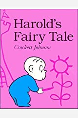 Harold's Fairy Tale: Further Adventures with the Purple Crayon Paperback