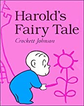 Harold's Fairy Tale (Further Adventures of with the Purple Crayon)