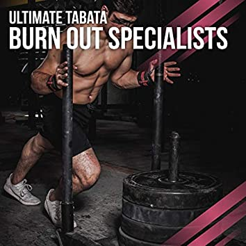 Ultimate Tabata Burn Out Specialists