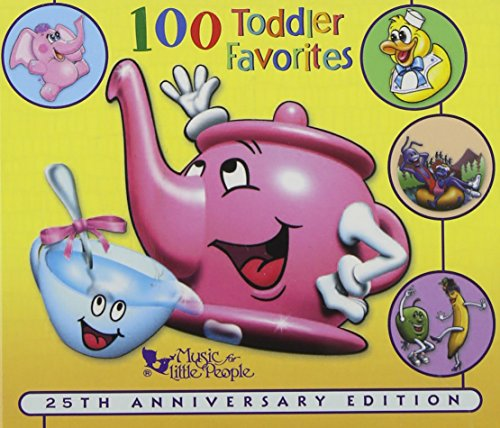 Price comparison product image 100 Toddler Favorites,  25th anniversary edition