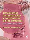 Tratamiento de preparación y conservación. Cuaderno de prácticas: 19 (Ciclos Formativos)