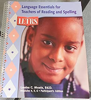 LETRS: Language Essentials for Teachers of Reading and Spelling (Book Two - Modules 4, 5, 6, Vocabulary, Fluency, and Comprehension)