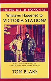 Prime Rib and Boxcars. Whatever Happened To Victoria Station?