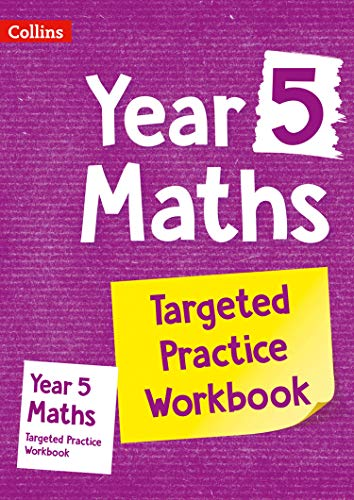 Year 5 Maths Targeted Practice Workbook: Ideal for use at home (Collins KS2 Practice)