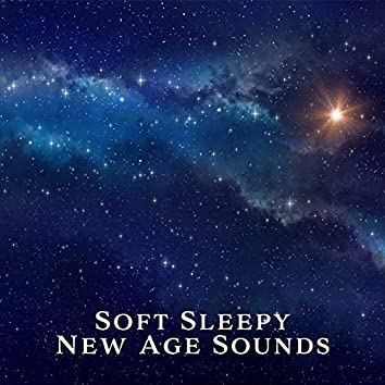 Soft Sleepy New Age Sounds: Antistress Therapy. Sleep Well, Feel Calmness, Forget About Worries