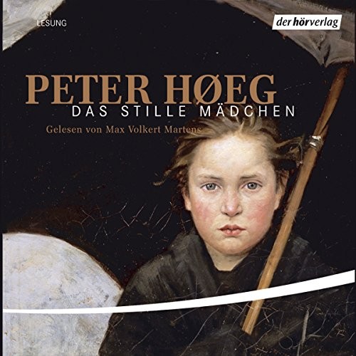 Das stille Mädchen                   By:                                                                                                                                 Peter Høeg                               Narrated by:                                                                                                                                 Max Volkert Martens                      Length: 8 hrs     2 ratings     Overall 5.0
