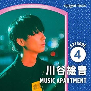 MUSIC APARTMENT - 川谷絵音の部屋 EP. 4