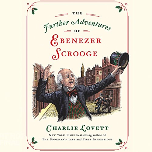 The Further Adventures of Ebenezer Scrooge audiobook cover art