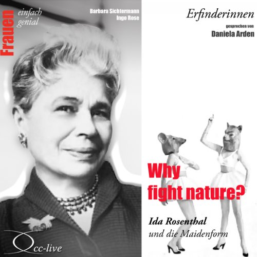 Why fight nature? Ida Rosenthal und die Maidenform audiobook cover art