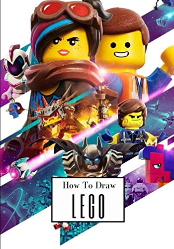 How to draw LEGO: Learn to Draw LEGO / Step by Step Drawing Book for Kids ages 5-14