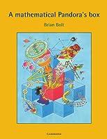 A Mathematical Pandora's Box by Brian Bolt(1993-07-30)