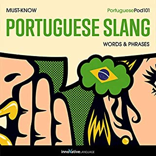 Learn Portuguese: Must-Know Portuguese Slang Words & Phrases cover art