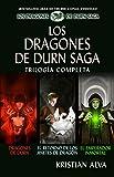 Los Dragones de Durn Saga, Trilogía Completa: Los Dragones de Durn, El Retorno de los Jinetes de Dragón, El Emperador Inmortal (Dragones de Durn Saga Trilogías nº 1)