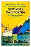 Vintage New York, California Via Panama Canal,