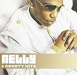 Songtexte von Nelly - 6 Derrty Hits