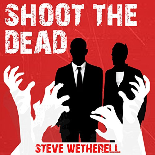 Shoot the Dead audiobook cover art