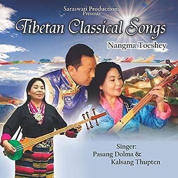 Tibetan Classical Songs: Nangma Toshey
