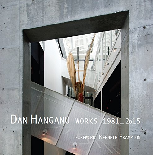 Dan Hanganu: Works 1981-2015