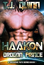 Haakon, The Drogon Prince: SciFi Alien Soul Mates Romance (A Drogons Fate Series Book 1)