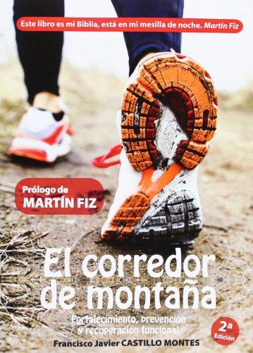 El Corredor De Montaña. Fortalecimiento, Prevención Y Recuperación Funcional (DEPORTES)