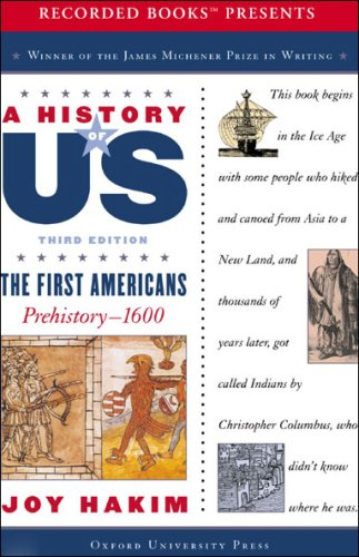 The First Americans: Prehistory – 1600, A History of US, Book 1
