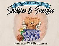 Henry & Harriett: Sniffles & Sneezes